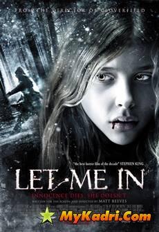 Let Me In / შემომიშვი